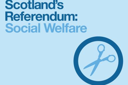 Scotland's Referendum: Social Welfare