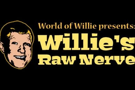 World of Willie Presents: Willie's Raw Nerve