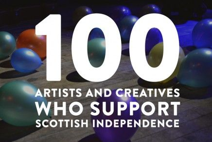 100 Artists and Creatives Who Support Scottish Independence